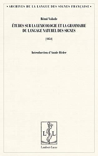 Études sur la lexicologie et la grammaire: Valade, Rémi