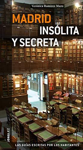 9782915807707: Guía Madrid insólita y secreta (Insolita y Secreta/Secret)
