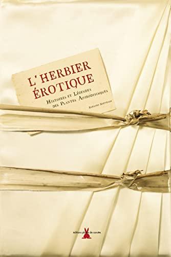 L'herbier érotique (French Edition): Bernard Bertrand
