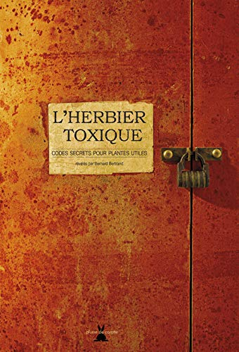 9782915810493: L'herbier toxique (French Edition)