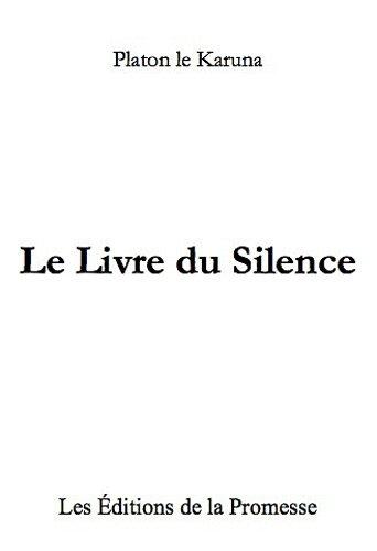 9782915827088: Le livre du silence