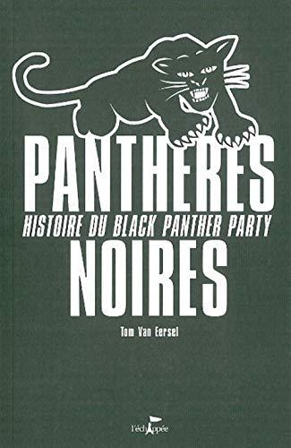 9782915830071: Panthères noires : Histoire du Black Panther Party (Dans le feu de l'action)