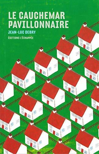 CAUCHEMAR PAVILLONNAIRE -LE-: DEBRY JEAN LUC
