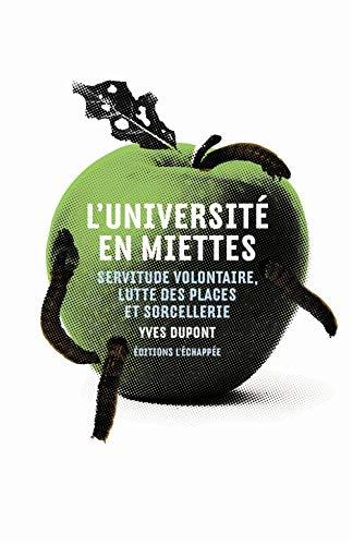 Université en miettes (L'): Dupont, Yves