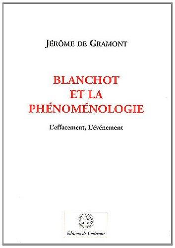 9782915831511: Blanchot et la ph�nom�nologie : L'effacement, l'�v�nement