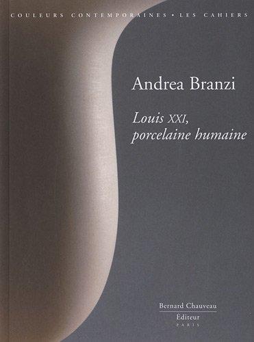 Andréa Branzi : Louis XXI, porcelaine humaine: Andrea Branzi
