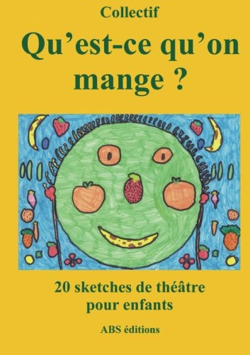 9782915839128: Qu'est-ce qu'on mange ? (French Edition)