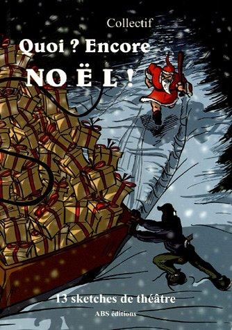 9782915839142: Quoi ? Encore Noël !