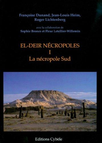 9782915840162: El-Deir nécropoles : Tome 1, La nécropole Sud