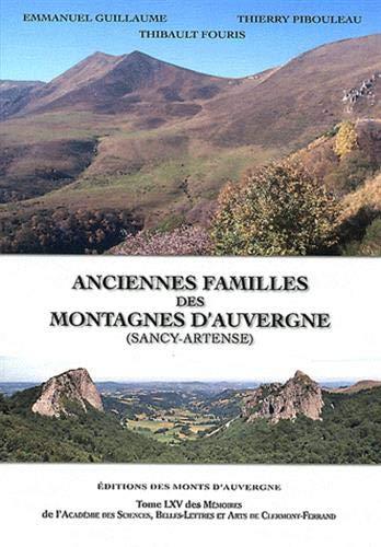 9782915841763: Anciennes familles des montagnes d'Auvergne (Sancy-Artense)
