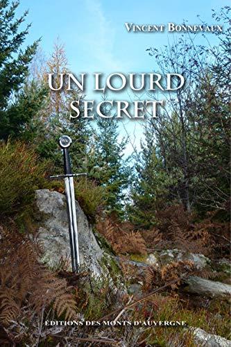 9782915841893: Un Lourd Secret