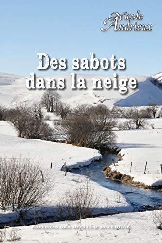 9782915841916: Des sabots dans la neige