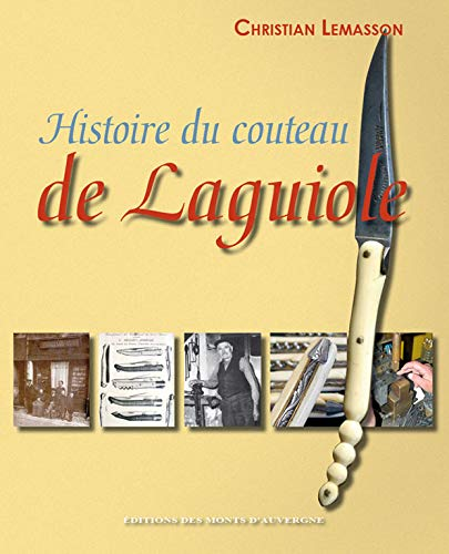 9782915841992: Histoire du couteau de laguiole