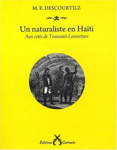 9782915842395: Un naturaliste en Haïti : Aux côtés de Toussaint-Louverture