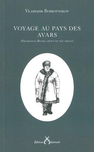 9782915842784: Voyage au pays des Avars : (Daghestan, Russie, début du XXIe siècle)