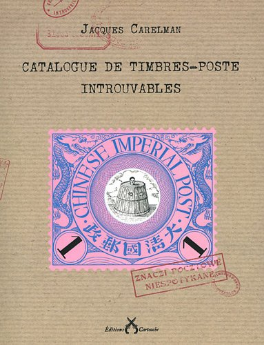 9782915842890: Catalogue des timbres-poste introuvables