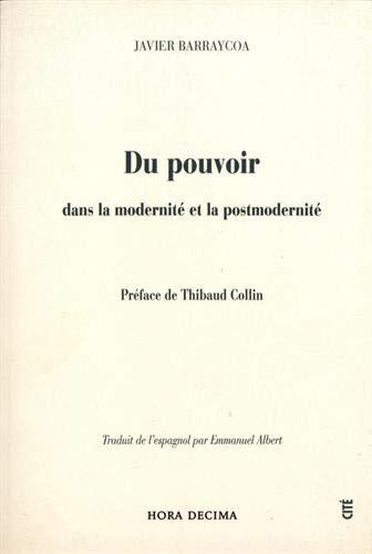 9782915844030: Du pouvoir dans la modernit� et la postmodernit�