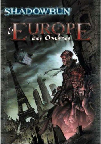 9782915847185: Shadowrun: L'Europe des Ombres