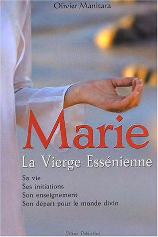 9782915849035: Marie, la Vierge Ess�nienne