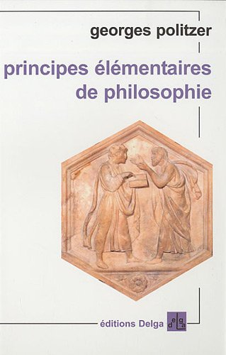 9782915854152: Principes �l�mentaires de philosophie