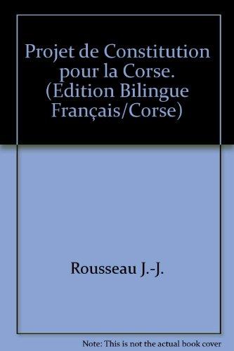 9782915854374: Projet de Constitution pour la Corse. (Edition Bilingue Français/Corse)