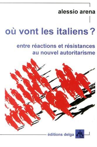 Ou vont les Italiens Entre reactions et resistances au nouvel: Arena Alessio