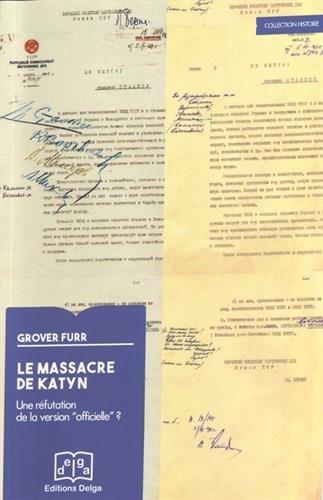 9782915854886: Le massacre de Katyn : Une réfutation de la version
