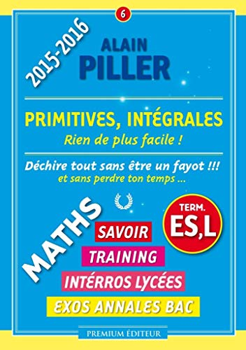 9782915857757: Primitives, Int�grales - Terminales ES, L