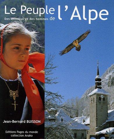 Le peuple de l'Alpe: Jean-Bernard Buisson; Georges