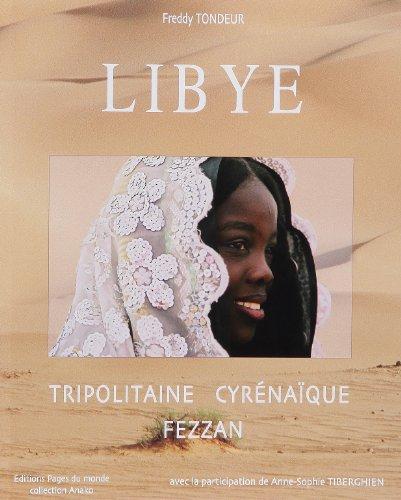 "Libye: Tripolitaine-Cyréna\""ique-Fezzan (2915867135) by Anne-Sophie Tiberghien"