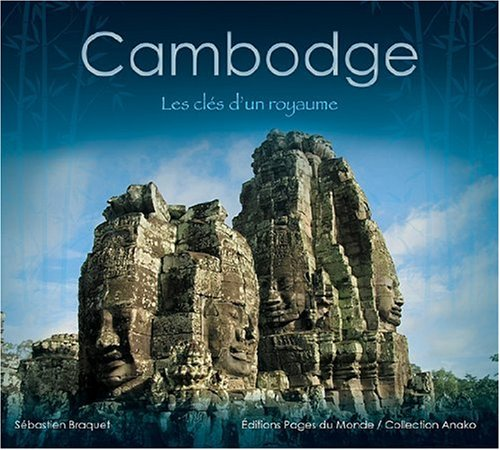 9782915867374: Cambodge (French Edition)