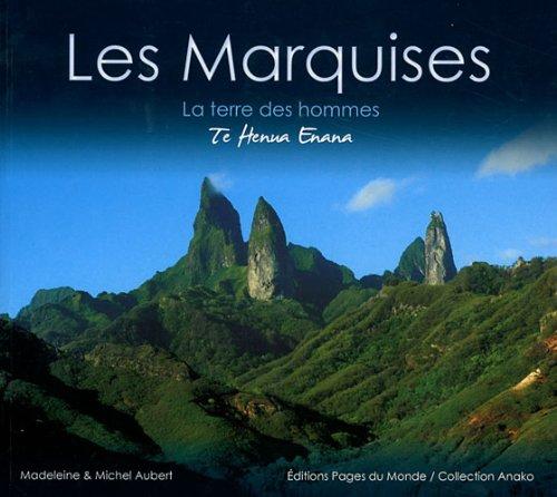 9782915867541: Les Marquises : La terre des hommes