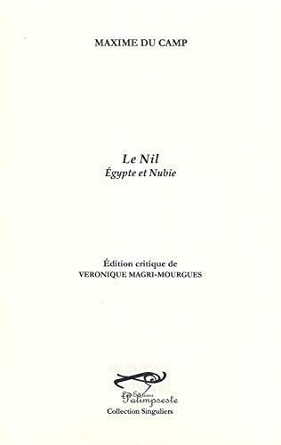 9782915892109: Le Nil : Egypte et Nubie