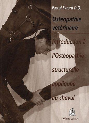 9782915900026: Introduction aux techniques osteopathiques structurelles appliquées au cheval 2e