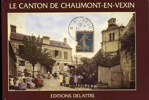 Le canton de Chaumont-en-Vexin: collectif