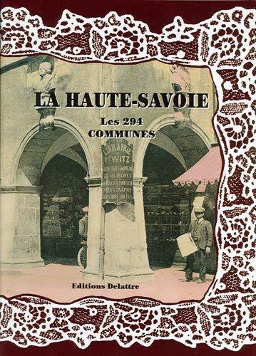 9782915907438: La Haute-Savoie, les 294 communes