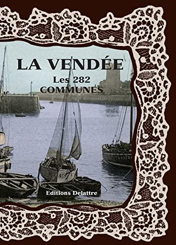 La Vendée les 282 communes: Collectif
