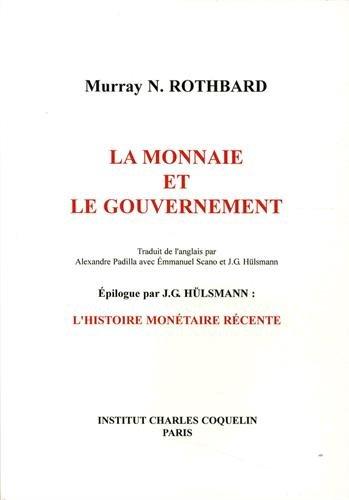9782915909081: La Monnaie et le Gouvernement
