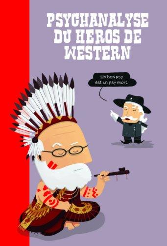 9782915920468: Psychanalyse du h�ros de western