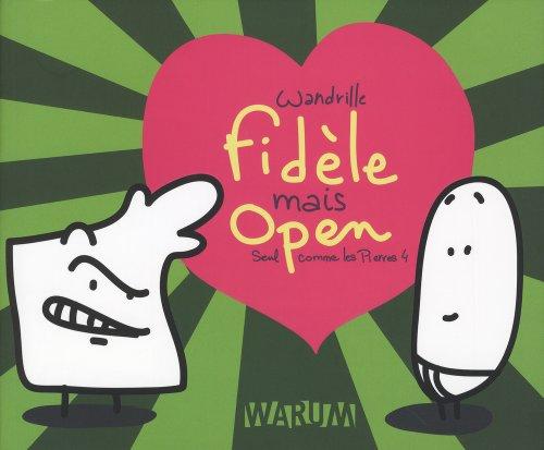 9782915920802: Seul comme les Pierres, Tome 4 : Fid�le mais open
