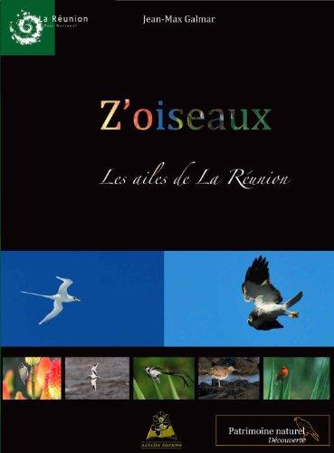 9782915923902: Z'oiseaux - Les ailes de La R�union