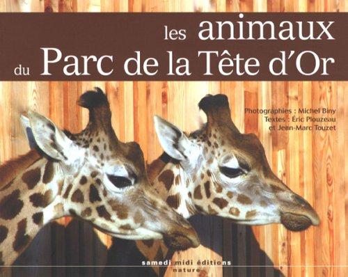 9782915928174: Les animaux du Parc de la Tête d'Or