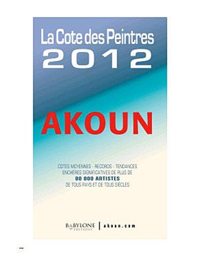 9782915955002: Akoun La Cote des Peintres (French Edition)