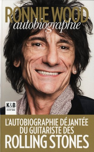 9782915957969: Ronnie Wood : Autobiographie