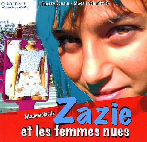 9782915970050: Mademoiselle Zazie et les femmes nues