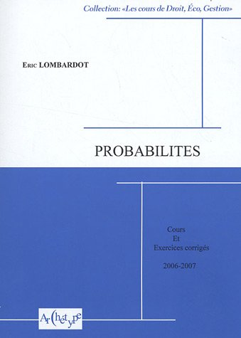 9782915973167: Probabilités : Cours et exercices corrigés