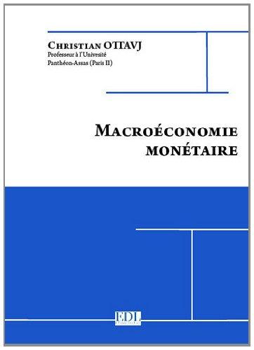 9782915973808: Macroéconomie monétaire