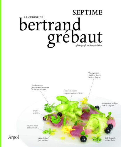 9782915978827: La cuisine de Bertrand Grébaut (French Edition)