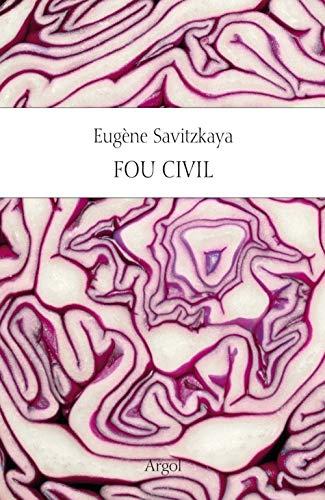 Fou civil: Savitzkaya, Eug�ne