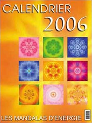 9782915985085: Mandalas d'énergie calendrier 2006